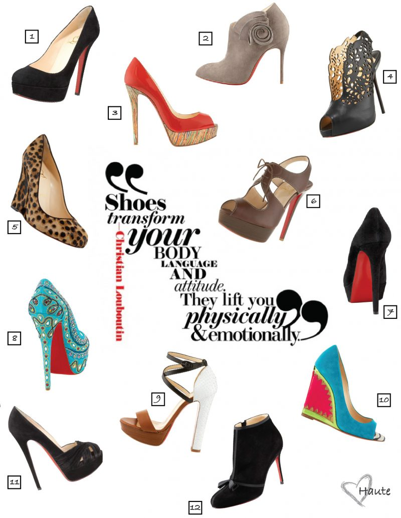 """Shoes Transform Your Body"" – Christian Louboutin"