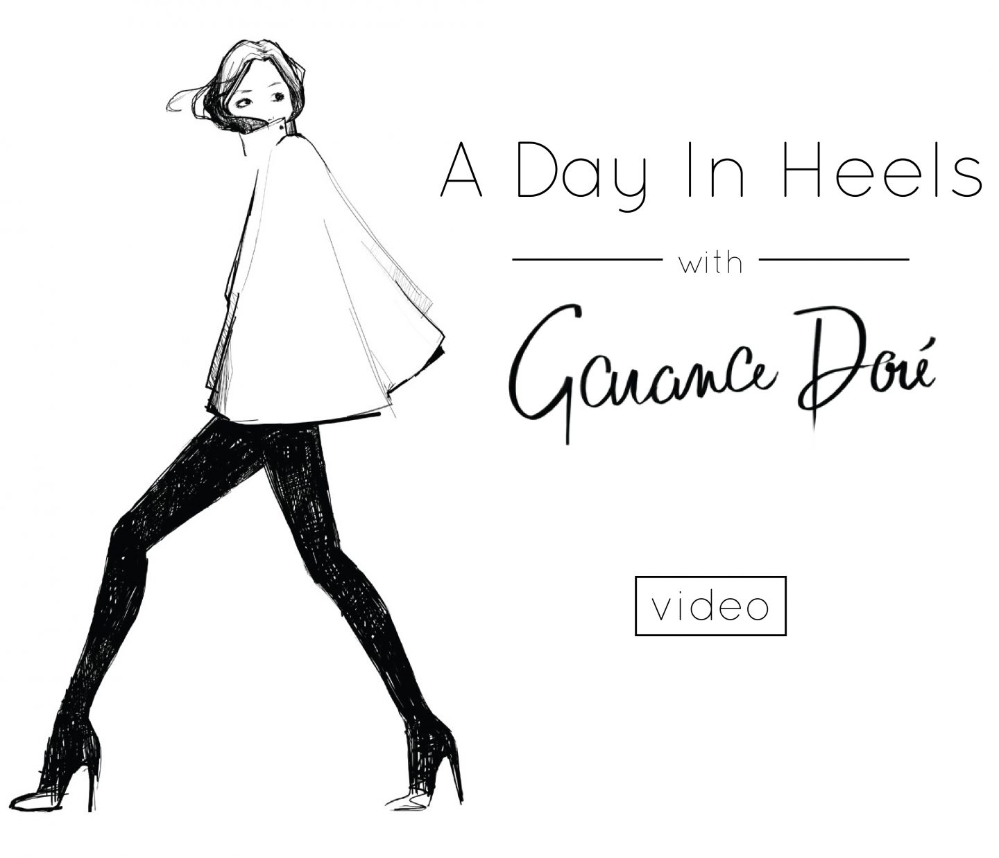 A Day In Heels // A Pardon My French Video With Garance Doré