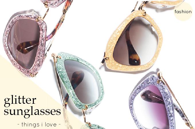 Things I Love: Miu Miu Glitter Sunglasses